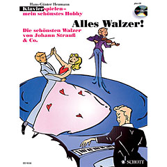 Schott Klavierspielen - mein schönstes Hobby Alles Walzer! « Bladmuziek