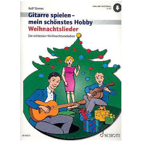 Notenbuch Schott Gitarrespielen - mein schönstes Hobby Weihnachtslieder
