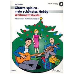 Schott Gitarrespielen - mein schönstes Hobby Weihnachtslieder