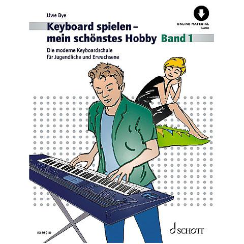 Schott Keyboard spielen - mein schönstes Hobby Bd.1
