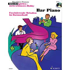Schott Klavierspielen - mein schönstes Hobby Bar Piano « Bladmuziek