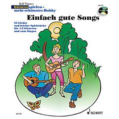 Schott Gitarrespielen - mein schönstes Hobby Einfach gute Songs « Libro de partituras