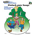 Recueil de Partitions Schott Gitarrespielen - mein schönstes Hobby Einfach gute Songs