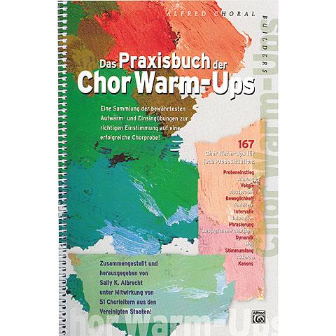 Notenbuch Alfred KDM Das Praxisbuch der Chor Warm-Ups