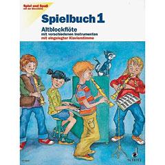 Schott Spiel und Spaß mit der Blockflöte Spielbuch 1 (Altblockflöte)