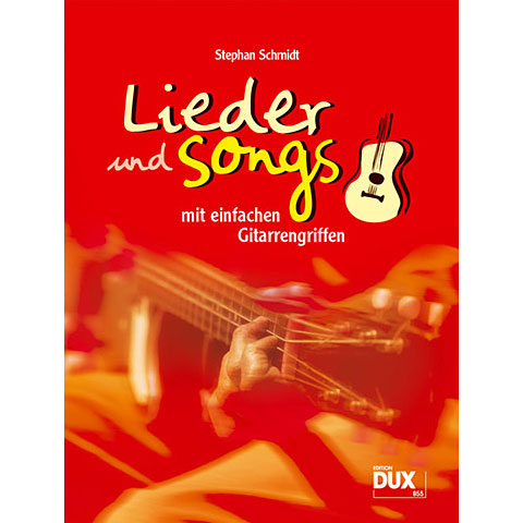 Songbook Dux Lieder & Songs mit einfachen Gitarrengriffen