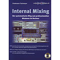 Technical Book Tischmeyer Internal Mixing, Studio and Recording Books
