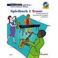 Recueil de Partitions Schott Saxophon spielen - mein schönstes Hobby Spielbuch 1 - Tenor