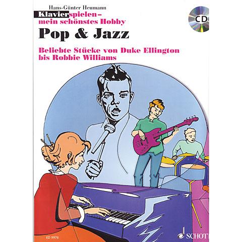 Schott Klavierspielen - mein schönstes Hobby Pop & Jazz
