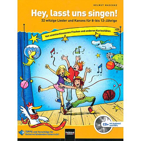 Helbling Hey, lasst uns singen!