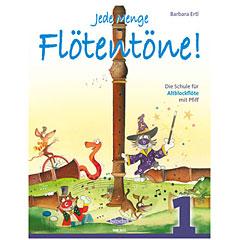 Holzschuh Jede Menge Flötentöne! 1 - Die Schule für Altblockflöte mit Pfiff « Leerboek