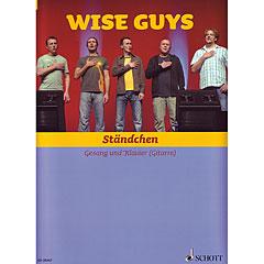 Schott Wise Guys - Ständchen « Edición especial