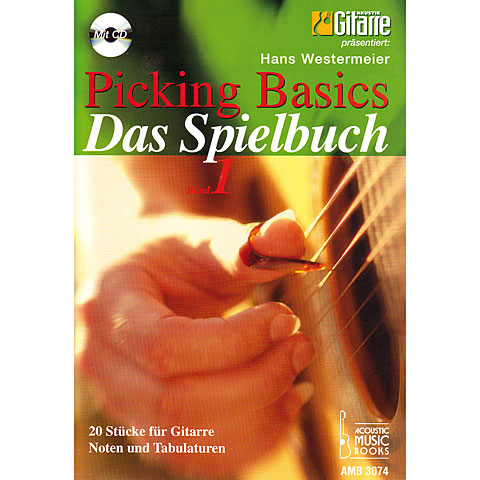 Bladmuziek Acoustic Music Books Picking Basics - Das Spielbuch