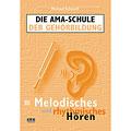 Muziektheorie AMA Die AMA Schule der Gehörbildung Band III - Melodisches & rhythmisches Hören