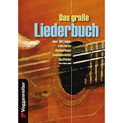Voggenreiter Das große Liederbuch « Songbook