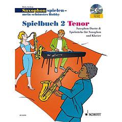 Schott Saxophon spielen - mein schönstes Hobby Spielbuch 2 - Tenor « Μυσικές σημειώσεις