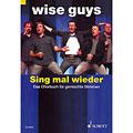 Bladmuziek voor koren Schott Wise Guys - Sing mal wieder