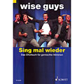 Partitions choeur Schott Wise Guys - Sing mal wieder