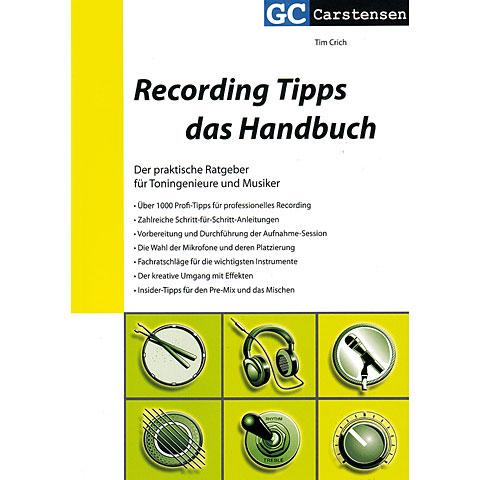 Carstensen Recording Tipps - das Handbuch
